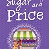 Sugar and Price (Chocolate Cozy Mystery Book 5)