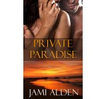 Private Paradise (Private Series)
