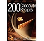 200 Chocolate Recipes – Cookies, Cakes, Desserts, Etc..