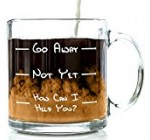 Go Away Funny Glass Coffee Mug 13 oz – Unique Birthday Gift For Men & Women, Him or Her – Best Office Cup & Christmas Present Idea For Mom, Dad, Husband, Wife, Boyfriend, Girlfriend or Coworkers